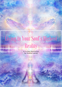 Living in Your Soul's Highest Reality