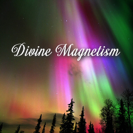 Divine Magnetism - Essences of Divine Light