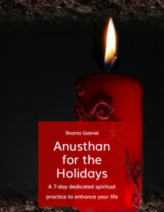 Guide - Anusthan for the Holidays